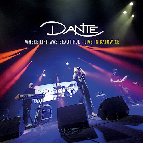 DANTE_Where Life Was Beautiful_2017