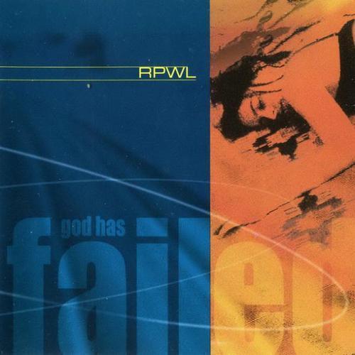 RPWL | God Has Failed 2000